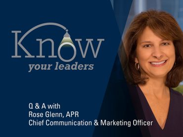 Envisioning the future: Q&A with Rose Glenn, A.P.R., chief communication and marketing officer
