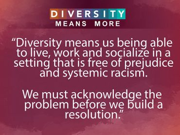 Diversity Means More: The importance of educating yourself