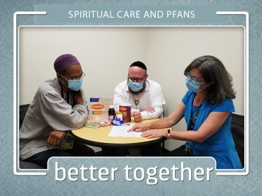 Better Together: Spiritual Care, PFANS team up to meet the needs of patients