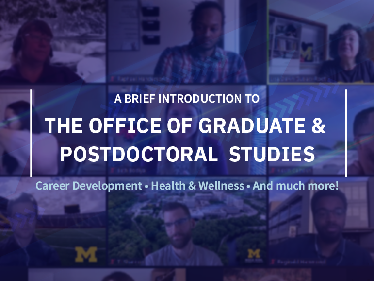 A brief introduction to The Office of Graduate & Postdoctoral Studies, with team members faded in the background.
