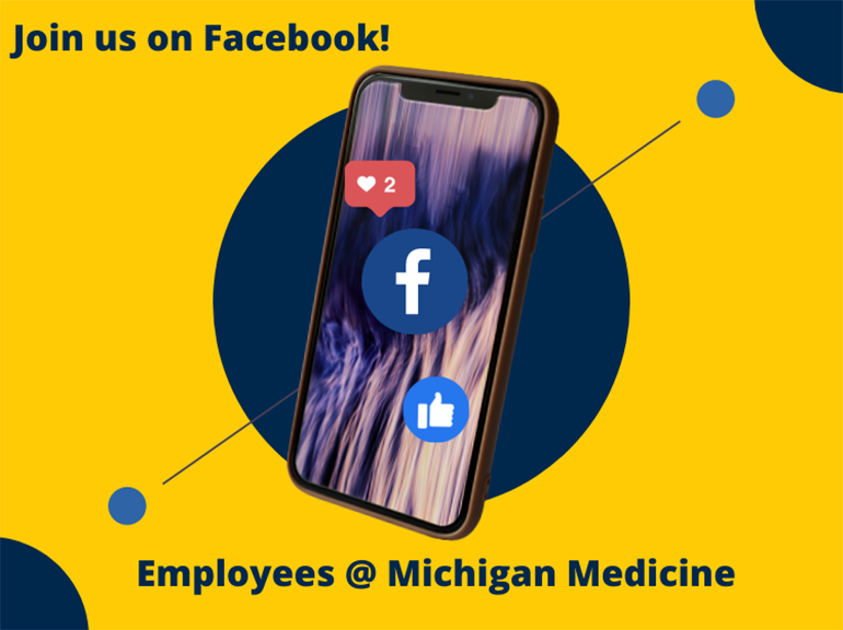 Join us on Facebook! Employees @ Michigan Medicine.