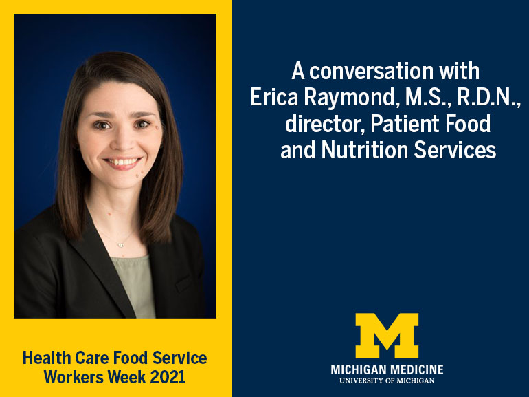"""Woman in black jacket and green shirt. Text reading """"A conversation with Erica Raymond, M.S., R.D.N., director, Patient Food and Nutrition Services"""""""